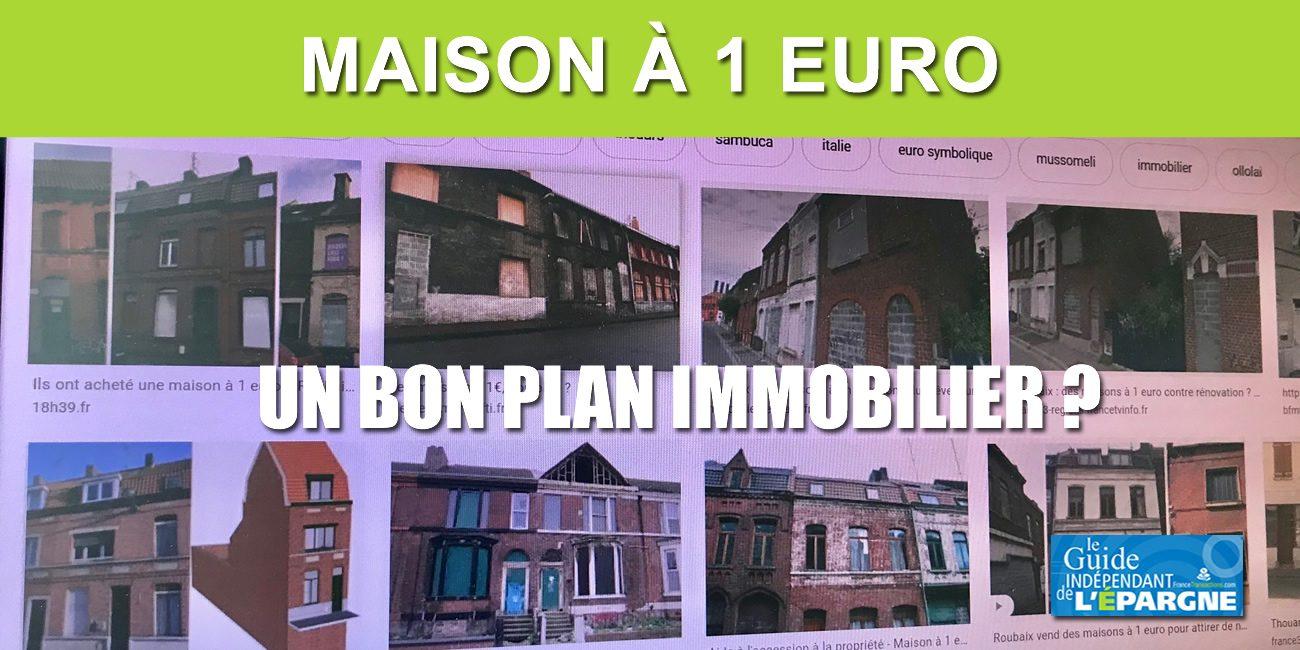 Maisons A 1 Euro Pas Forcement Un Bon Plan Immobilier Actualites De L Immobilier