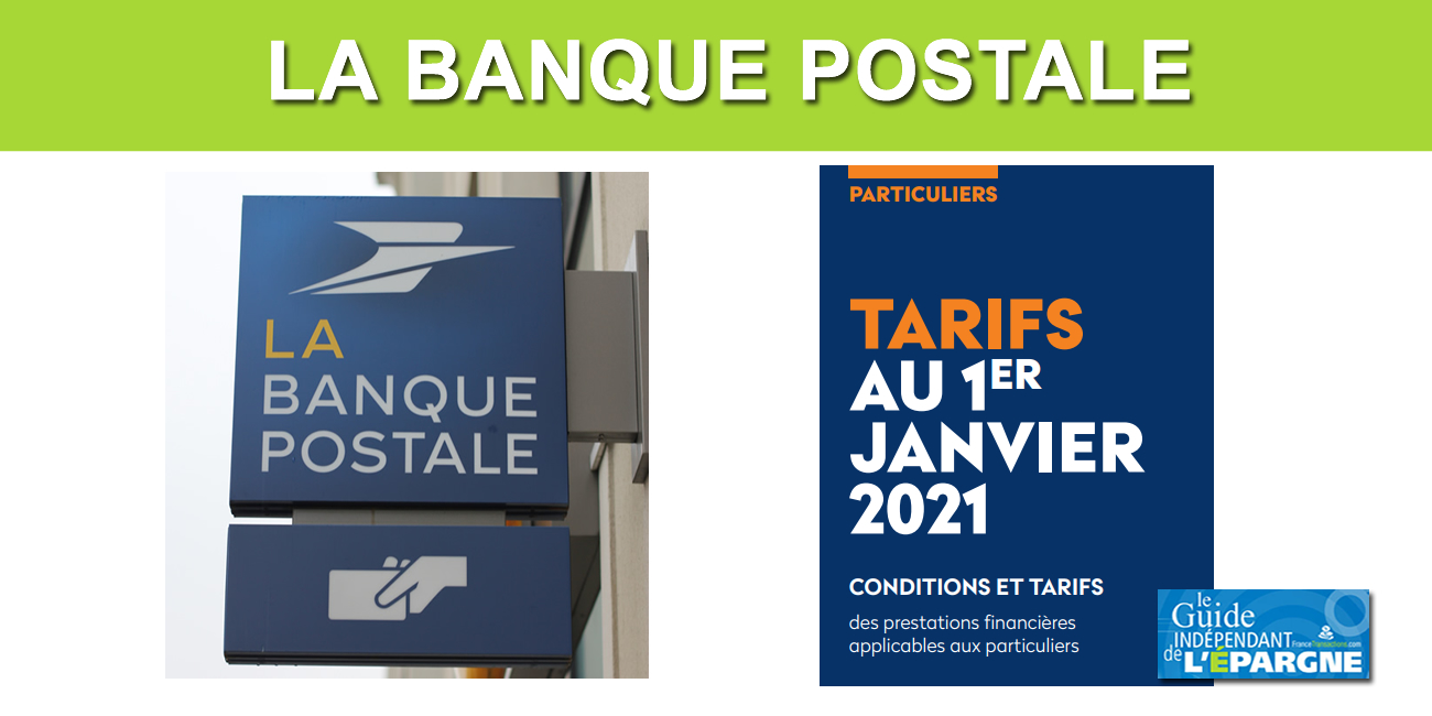Tarifs La Banque Postale 2021 : les frais de tenue de compte