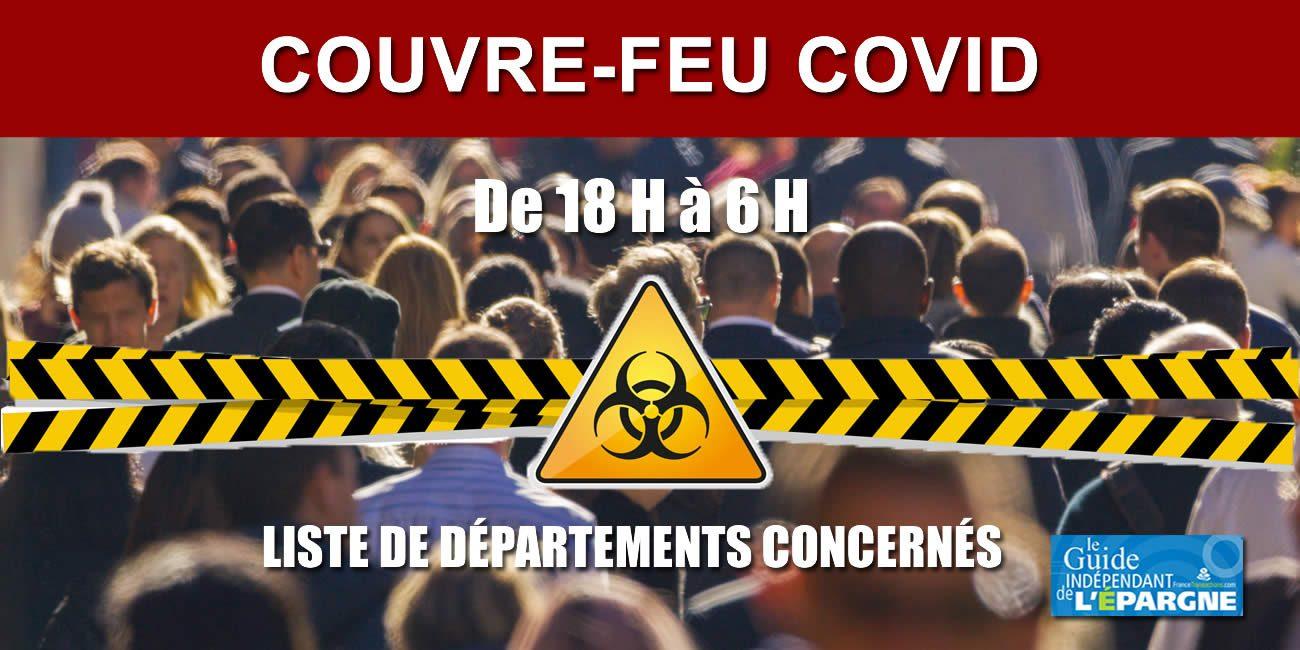 Couvre Feu Des 18 Heures Depuis Le 2 Janvier 2021 Liste Des 15 Departements Concernes Actualites Socio Economiques