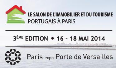 Salon de l'Immobilier et du Tourisme Portugais à Paris (du 16 au 18 mai 2014)