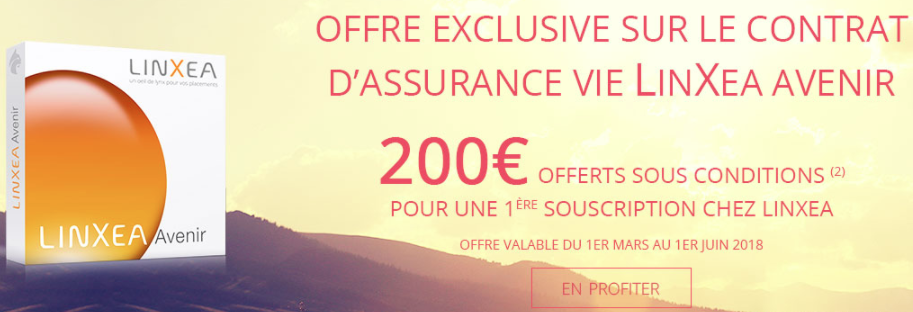 Offre de bienvenue sur le contrat d'assurance-vie Linxea Avenir : 200€ offerts sous conditions
