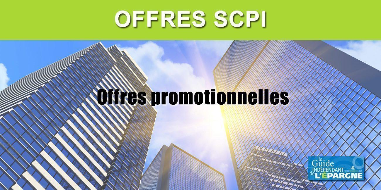 Offres promotionnelles SCPI, soumises à conditions