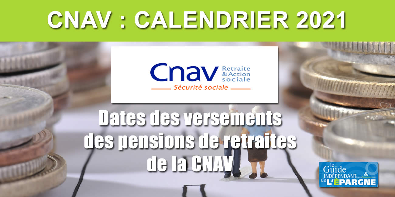 Calendrier des paiements des pensions de retraite de la CNAV