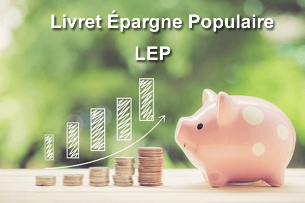 Lep 2019 Livret D Epargne Populaire 2019
